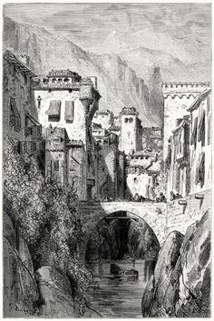 The banks of the Darro.  Gustave Doré, from Le tour du monde (Around the world), by Edouard  Charton, Paris, 1860.  (Source: archive.org)