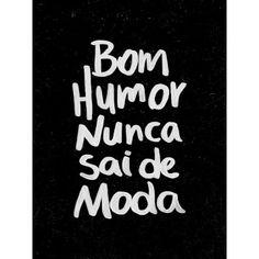 Bom humor nunca sai de moda 4