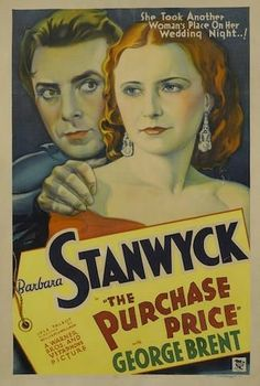 The Purchase Price (1932) Barbara Stanwyck, George Brent