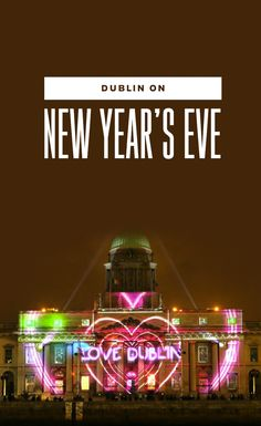 Click the pin and discover the fun and festivities of spending New Year's Eve in Dublin city!