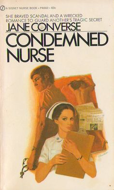 Condemned Nurse by Jane Converse