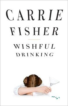 Wishful Drinking. Just finished reading this. It's hilarious and a very candid look into Carrie Fisher's life.