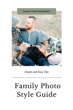 Some simple and easy styling tips to help you prepare for your next family session Family Photo Outfits, Family Photos, Photography Guide, Family Photography, Advice For New Moms, Baby On A Budget, Styling Tips, Style Guides, Photo Editing