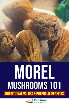 A look at morel mushrooms, their nutritional values, and potential benefits. What do these mushrooms offer nutritionally? How do they taste? And what makes them so interesting? #mushrooms #nutrition Nutrition Articles, Nutrition Information, Diet And Nutrition, Edible Mushrooms, Stuffed Mushrooms, Nutritional Value Of Mushrooms, Mushroom Nutrition Facts, Vitamin D2, Maitake Mushroom