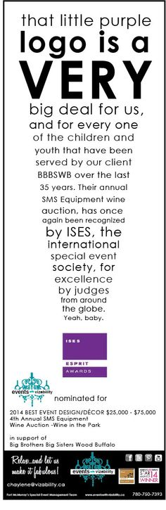 2014 ISES Esprit Nomination for 4th Annual SMS Equipment Wine Auction - Wine in the Park, in support of Big Brothers Big Sisters Wood Buffalo