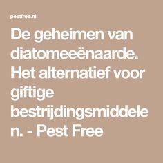 De geheimen van diatomeeënaarde. Het alternatief voor giftige bestrijdingsmiddelen. - Pest Free