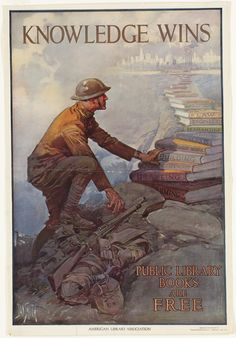 Knowledge wins. Public library books are free. WWI poster.