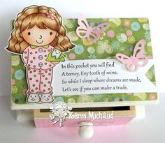Another CUTE idea for Tooth Fairy Ellie! Love this adorable little box!