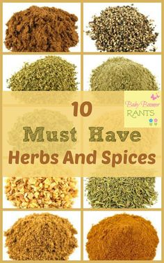 10 Must Have Herbs And Spices. When I got married I got a spice rack complete with spices. A few times over the years I have bought a new spice rack and they always came with spices. I never used many of the spices, and I hated to throw them away… surely they are no good after a certain period of time, right? lol