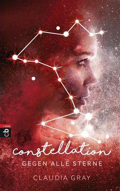 Constellation - Gegen alle Sterne (Constellation, #1)