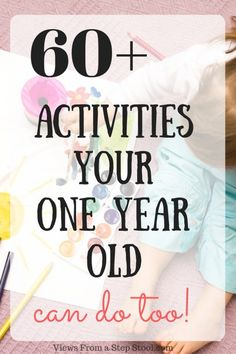 These activities for a one year old are full of science, sensory and arts and crafts fun!