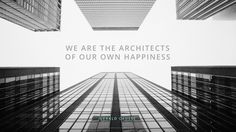 """We are the architects of our own happiness."" -Gérald Caussé #MCDailyQuote #DailyQuote"