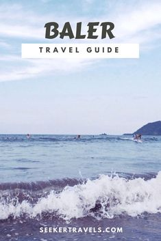 Do You Want Worldwide Vehicle Coverage? Baler Travel Guide By Philippines Travel Guide, Philippines Culture, Amazing Destinations, Travel Destinations, Travel Guides, Travel Tips, China Travel Guide, Baler, Surf Trip