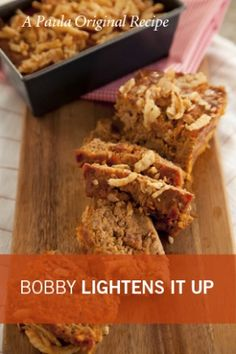 Bobby Deen's Lighter Bacon Cheeseburger Meatloaf--even Paula Deen approves this one, so it HAS to be good.