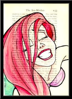 Disney art on a page - Ariel #3. Again if I could do this to every book I owned. . . .