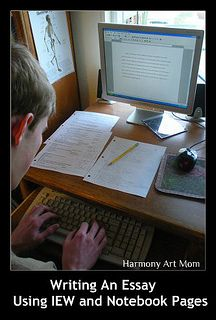 """""""How To Use Notebooking Pages to Write An Essay Using the Institute for Excellence in Writing System"""" (from Harmony Fine Arts At Home blog)"""