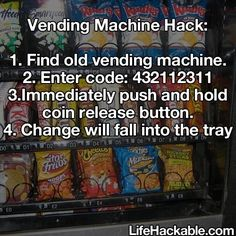 Life hacks: vending machine hack
