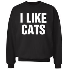 I Like Cats Sweatshirt: Custom Unisex Hanes Crew Neck Sweatshirt - Customized Girl    #cgnewyear