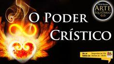 Arte do Equilíbrio - O Poder Crístico -  Alcides Melhado Filho - 28-11-2...