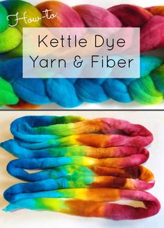 How to Kettle Dye Yarn or Fiber