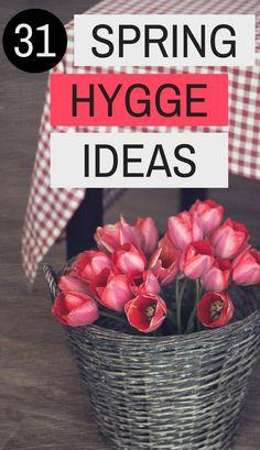 31 Spring Hygge Ideas to Rejuvenate Your Soul Hygge Ideas Hygge Lifestyle Hygge Spring Hygge Style Voici Venu Le Temps, Danish Hygge, Hygge Life, Hygge House, Spring Home Decor, Cozy House, Me Time, Decoration, Lifestyle