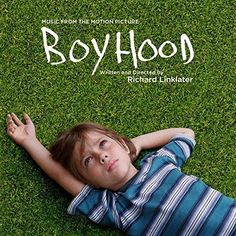 """Boyhood: Music from the Motion Picture  