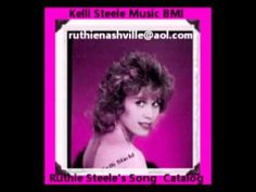 KELLI STEELE MUSIC PUBLISHING BMI Ruthie Steele songs.....ruthiesteele@mail.com