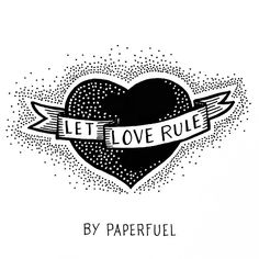 Let love rule!! ...every day!!  #lettering #handlettering #typography #love #illustration #paperfuel #tattoo