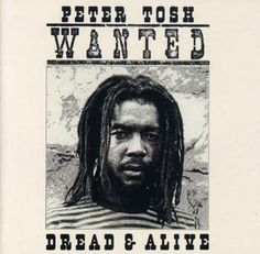 peter tosh | Peter Tosh: Wanted Dread & Alive (CD) – jpc