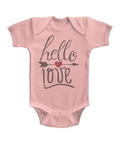 This Light Pink 'Hello Love' Bodysuit - Infant is perfect! #zulilyfinds