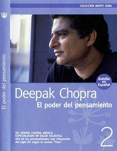 El Poder del Pensamiento (Deepak Chopra) http://reikinuevo.com/poder-pensamiento-deepak-chopra/