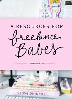 9 Resources for Freelance Babes
