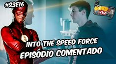 The Flash -  Into the Speed Force (S3E16)   #Comentando Episódios https://youtu.be/yglxmnbfYXM