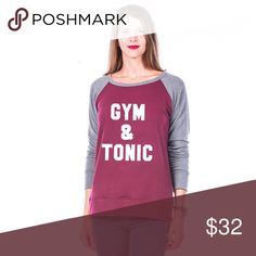 Gym & Tonic Lightweight sweatshirt ~ Super Cute GYM AND TONIC WOMENS LIGHTWEIGHT SWEATSHIRT long sleeve light weight sweatshirt 62% poly, 34% rayon, 4% spandex ~ Sizes Small ~ XL ~ 4 color options ~ this listing is for maroon/grey Tops Sweatshirts & Hoodies