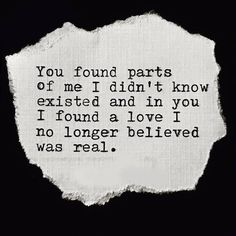 In You I Found A Love I No Longer Believed Was Real