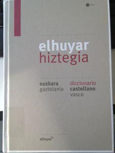 Elhuyar hiztegia. http://katalogoa.mondragon.edu/opac