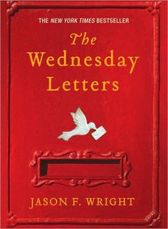 63. February 2008 The Wednesday Letters by Jason F. Wright