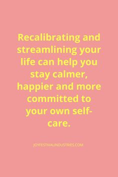 Streamlining your life can help you stay calmer quote. Think Positive Quotes, Positive Vibes, Listen To Your Gut, Learning Courses, Keep Moving Forward, New School Year, Listening To You, That Way, Self Care
