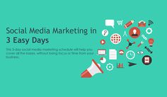 NO EXCUSES! A 3 Day Social Media Marketing Schedule ANY Business Can Follow
