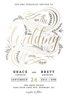 This wedding invitation design features calligraphic type and flourishes complemented with a nature theme.