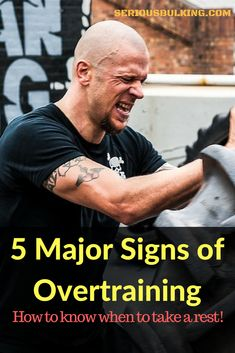 We all want to build muscle fast, and sometimes this leads to overtraining. Here are 5 of the biggest signs you are overtraining.
