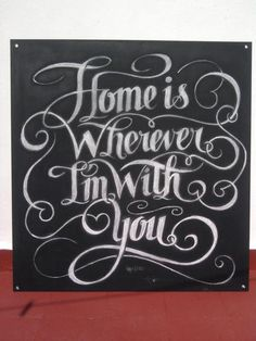 Home is where I'm with you...