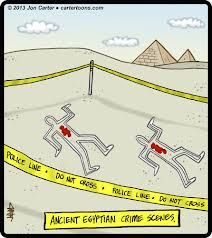 Mystery Fanfare: Cartoon of the Day: Ancient Egyptian Crime Scene