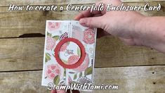 """CARD This awesome """"centerfold enclosure"""" fun fold birthday card is part 4 of my Stampin Up Sweet Soiree Suite Series. It's super easy to make, and just as fun to receive. Designed by Stephanie Jandrow. NOTE: Since it's school vacation week for my son, we are off"""