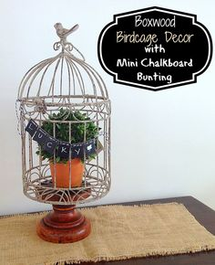 Two It Yourself: Boxwood Bird Cage with Mini Chalkboard Banner ($100 Giveaway & Michaels Pinterest Party)