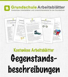 Kostenlose Arbeitsblätter und Unterrichtsmaterial für den Deutsch-Unterricht zum Thema Gegenstandsbeschreibungen in der Grundschule.