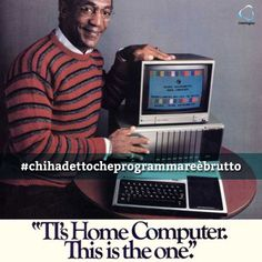 "Bill Cosby, il celebre attore della serie televisiva ""I Robinson"" (The Cosby Show), nel 1984 era il volto della pubblicità per il computer Texas Instruments TI-99/4A.  E il motto era: ""TI's home computer. This is the one.""  #chihadettocheprogrammareèbrutto  #interlogica #ti #computer #billcosby"