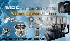 MDC Europe is here to drive your process forward with standard and bespoke vacuum science solutions! We guarantee that every component and chamber we produce meets our strict standard of quality through careful assembly and thorough testing. Using state of the art CAD/CAM facilities and ANSYS finite element analysis we can efficiently design and produce everything from simple vacuum adapters to complex sample handling systems. MDC Europe is ISO 9001:2015 certified and adheres to PD 5500:2015, PE Condensed Matter Physics, Physics Research, Cad Cam, Astrophysics, Space Exploration, Bespoke, Europe, Science, Technology