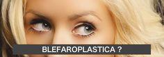 Blefaroplastica Superiore    La blefaroplastica superiore è uno degli interventi più richiesti per ridonare uno sguardo giovane e fresco. Tecnica, foto prima e dopo