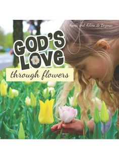 God's love through flowers, through the eyes of a little girl.  A book of poems, prayers and reflections for girls. Free Kids Books, Book Of Poems, Bible Activities, Simple Photo, Free Bible, Wonderful Things, Games For Kids, Gods Love, Photo Book